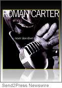 Roman Carter Never Slow Down