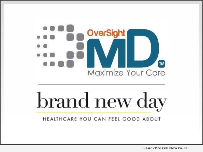 OverSight MD and Brand New Day