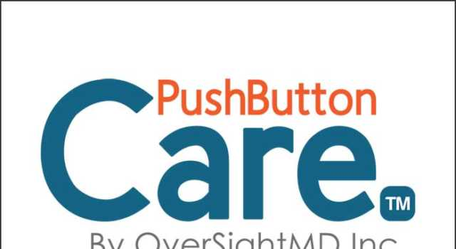 Push Button Care by OverSightMD Inc.