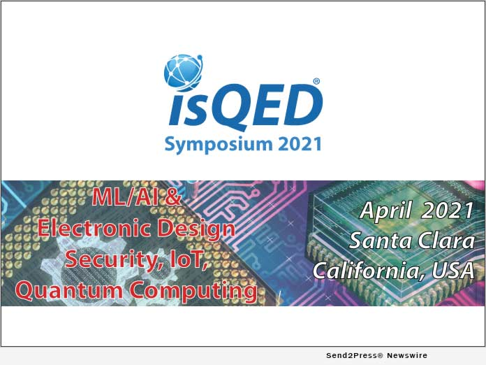 ISQED'21 Accepts Papers for the 2021 Event