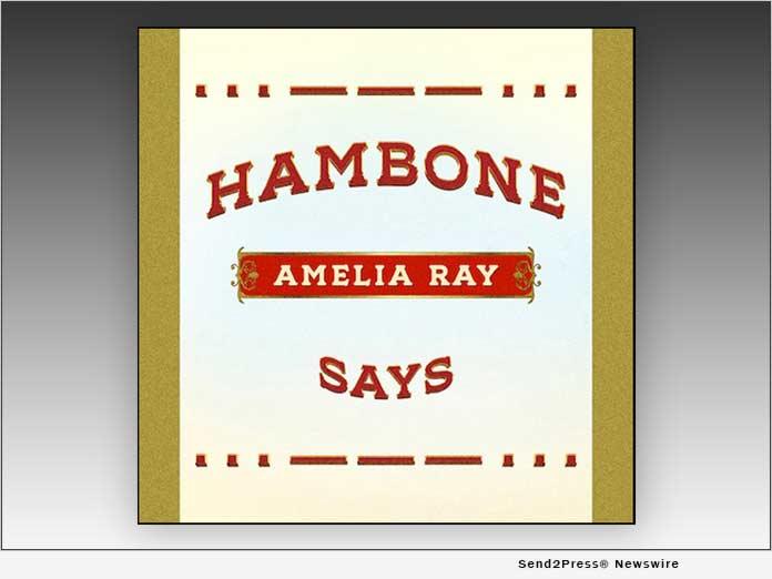 Amelia Ray - HAMBONE SAYS