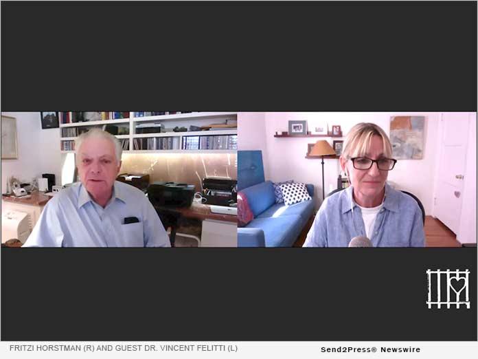 Horstman and guest Dr. Vincent Felitti