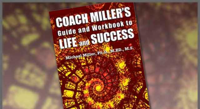 Guide and Workbook To Life And Success