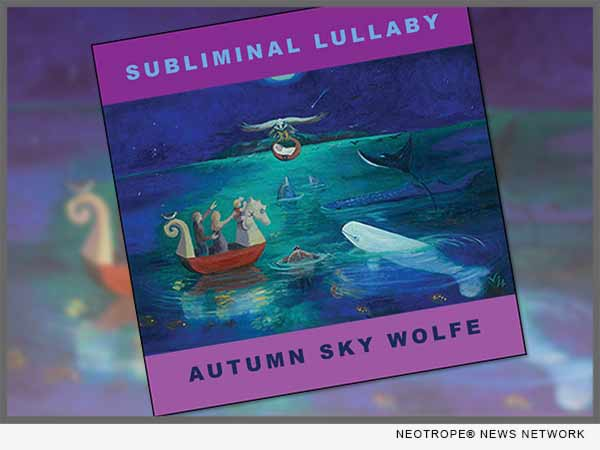 Autumn Sky Wolfe - Subliminal Lullaby