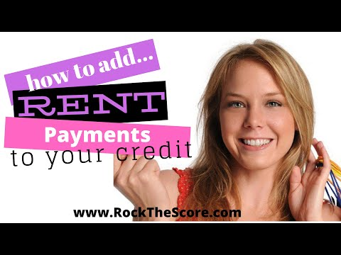 Adding Rental History to Your Credit Report