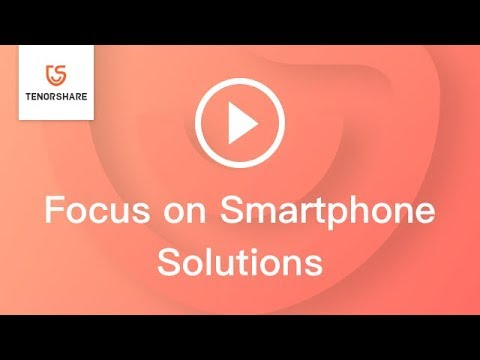 Tenorshare - Focus On Smartphone Solutions