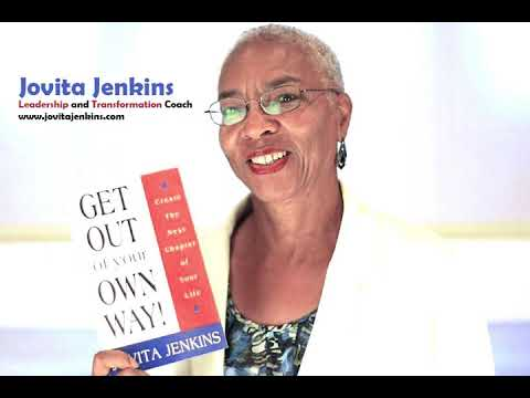 Get Out Of Your Own Way - Introduction by Jovita Jenkins