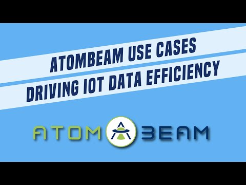 AtomBeam Use Cases Driving IoT Data Efficiency